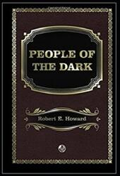 People of the Dark Annotated (ISBN: 9798700704663)