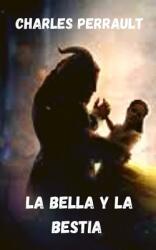 La bella y la bestia (ISBN: 9798700378628)