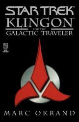 Klingon for the Galactic Traveler (2009)