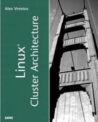 Linux Cluster Architecture - Alexander Vrenios (2006)