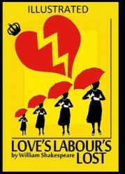 Love's Labour's Lost Illustrated (ISBN: 9798598674239)