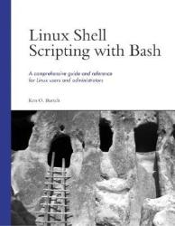 Linux Shell Scripting with Bash (2002)