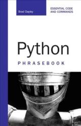 Python Phrasebook: Essential Code and Commands (2011)
