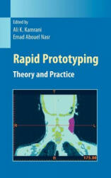 Rapid Prototyping - Theory and Practice (2006)