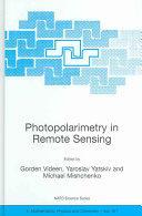 Photopolarimetry in Remote Sensing - Proceedings of the NATO Advanced Study Institute, Held in Yalta, Ukraine, 20 September - 4 October 2003 (2004)