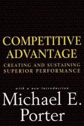 Competitive Advantage: Creating and Sustaining Superior Performance (2006)