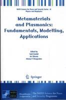 Metamaterials and Plasmonics - Fundamentals, Modelling, Applications (2008)