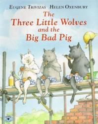 The Three Little Wolves and the Big Bad Pig (2004)