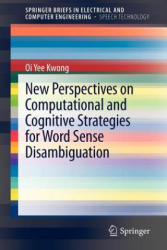 New Perspectives on Computational and Cognitive Strategies for Word Sense Disambiguation (2012)