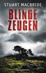 Blinde Zeugen - Stuart MacBride, Andreas Jäger (2012)