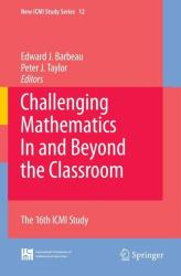 Challenging Mathematics in and Beyond the Classroom (2009)