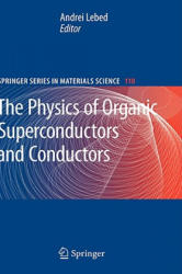 Physics of Organic Superconductors and Conductors (2008)