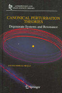 Canonical Perturbation Theories - Degenerate Systems and Resonance (2007)