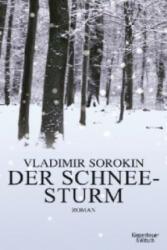 Der Schneesturm - Vladimir Sorokin, Andreas Tretner (2012)