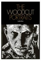 Woodcut Portraits - Alex Binnie (2012)