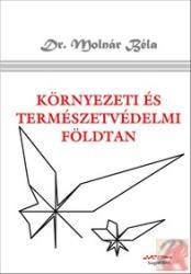 KÖRNYEZETI ÉS TERMÉSZETVÉDELMI FÖLDTAN (ISBN: 3159780001312)