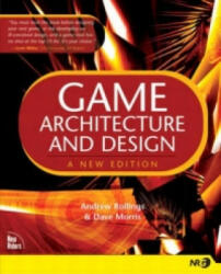 Game Architecture and Design - Andrew Rollings, Dave Morris (2011)