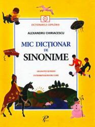 Mic dictionar de sinonime - Alexandru Chiriacescu (ISBN: 9789975540216)