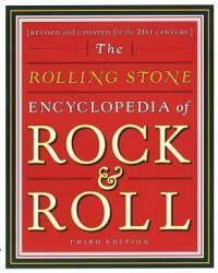 Rolling Stone Encyclopedia of Rock & Roll: Rolling Stone Encyclopedia of Rock & Roll (2010)
