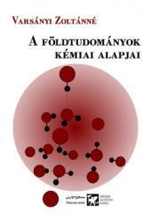 A FÖLDTUDOMÁNYOK KÉMIAI ALAPJAI (ISBN: 9789633150740)