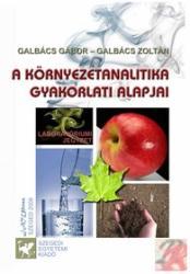 A KÖRNYEZETANALITIKA GYAKORLATI ALAPJAI (ISBN: 3159780000544)