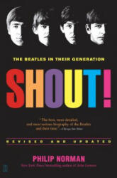 Shout! : The Beatles in Their Generation (2002)