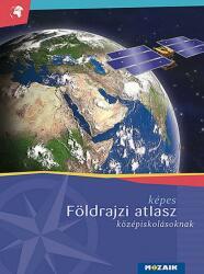 Képes földrajzi atlasz középiskolásoknak (2011)