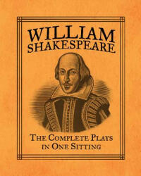 William Shakespeare - The Complete Plays in One Sitting (2012)