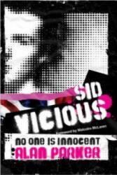 Sid Vicious - Alan Parker (2011)