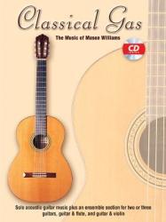 Classical Gas -- The Music of Mason Williams: Guitar Tab, Book CD (2011)