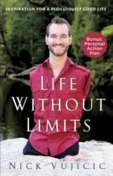 Life Without Limits - Nick Vujicic (2012)