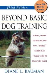 Beyond Basic Dog Training (ISBN: 9780764541643)