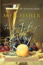 The Art of Eating (ISBN: 9780764542619)