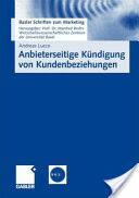 Anbieterseitige Kundigung Von Kundenbeziehungen (2008)