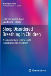 Sleep Disordered Breathing in Children - Leila Kheirandish-Gozal, David Gozal (2012)