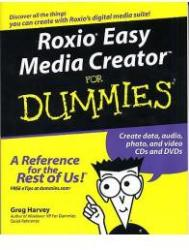 Roxio Easy Media Creator For Dummies (ISBN: 9780764571312)