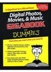 Digital Photos, Movies And Music Gigabook For Dummies (ISBN: 9780764574146)