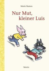 Nur Mut, kleiner Luis (2012)