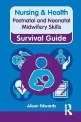 Postnatal and Neonatal Midwifery Skills (2012)