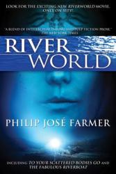 Riverworld: Including to Your Scattered Bodies Go the Fabulous Riverboat (2003)