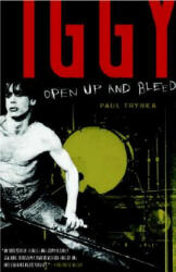 Iggy Pop: Open Up and Bleed (2004)