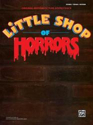 Little Shop of Horrors -- Original Motion Picture Soundtrack: Piano/Vocal/Chords (2003)