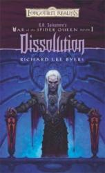 Dissolution: War of the Spider Queen, Book I (2008)