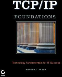 Tcp/IP Foundations (ISBN: 9780782143706)