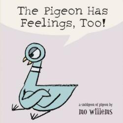 The Pigeon Has Feelings, Too! (2004)