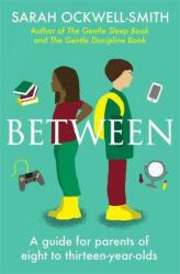 Between - Sarah Ockwell-Smith (ISBN: 9780349427775)