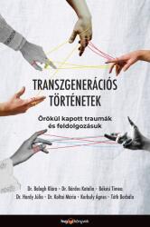 Transzgenerációs történetek (2021)