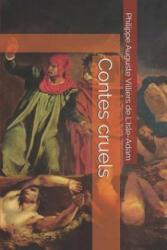Contes cruels - John Temple Graves, Philippe August Villiers de l'Isle-Adam (2019)