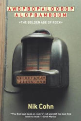 Awopbopaloobop Alopbamboom: The Golden Age of Rock (2010)