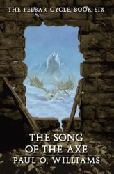 The Song of the Axe (2005)